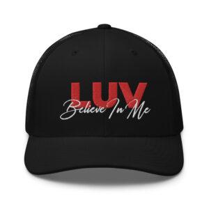 LUV Believe In Me – Trucker Cap