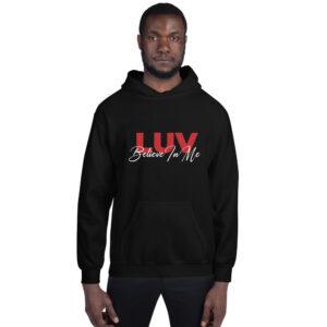 LUV- Believe In Me – Unisex Hoodie